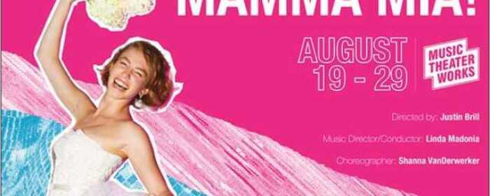 Music Theater Works Presents Mamma Mia!