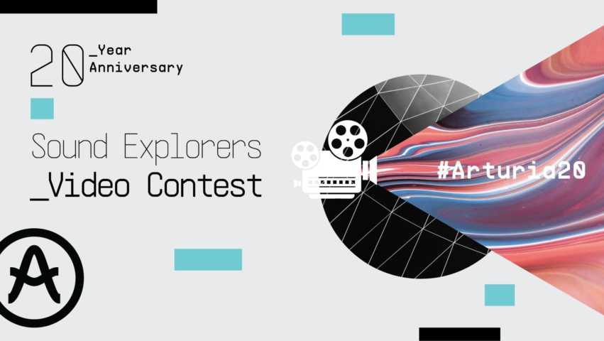 Arturia Launch 2020 Sound Explorers Video Competition